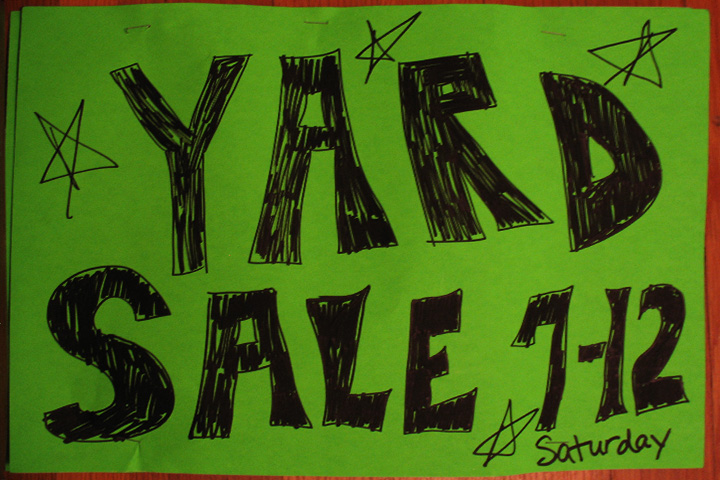 Tomorrow's Yard Sale Today!
