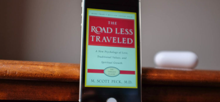 The Road Less Traveled by M. Scott Peck, M.D.